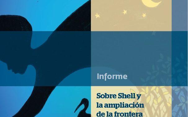 Informe sobre Shell y la ampliación de la frontera extractiva en aguas profundas. El caso de Colombia
