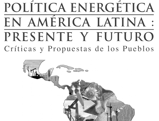 Política Energética en América Latina: Presente y Futuro
