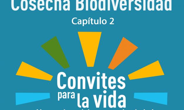 Capítulo 2 – Convites Para La Vida: Siembra Agua, Cosecha Biodiversidad