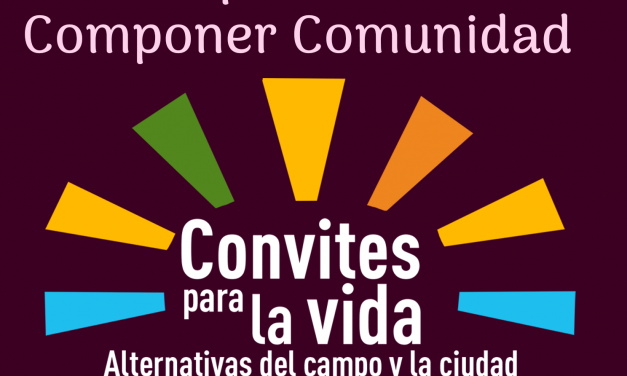 Convites Para La Vida Capítulo 5 – Descomponer residuos compone comunidad