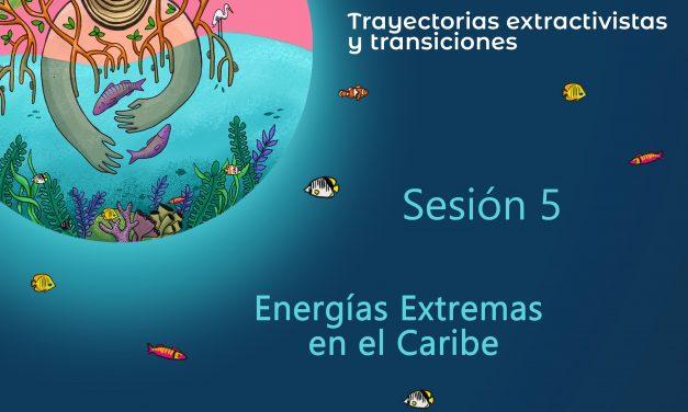 Diálogos Caribe 5: Energías Extremas en el Caribe
