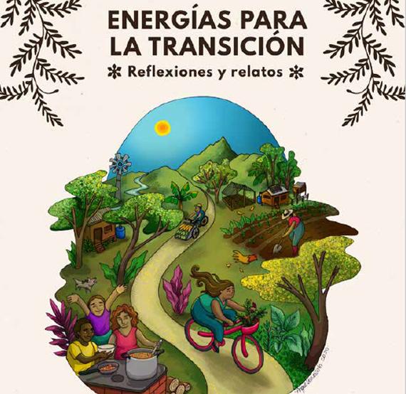 Energías para la Transición, Reflexiones y Relatos