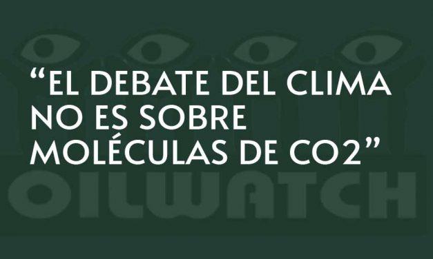EL DEBATE DEL CLIMA NO ES SOBRE MOLÉCULAS DE CO2